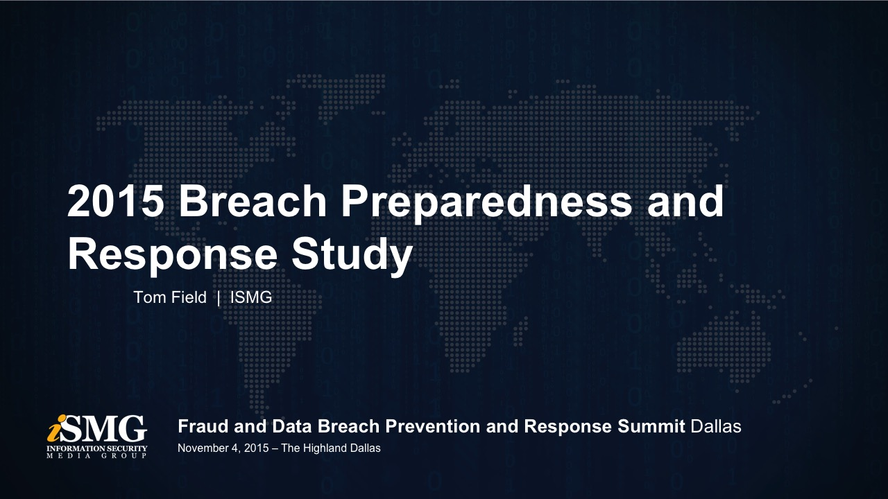 2015 Breach Preparedness and Response Study: The 2016 Agenda