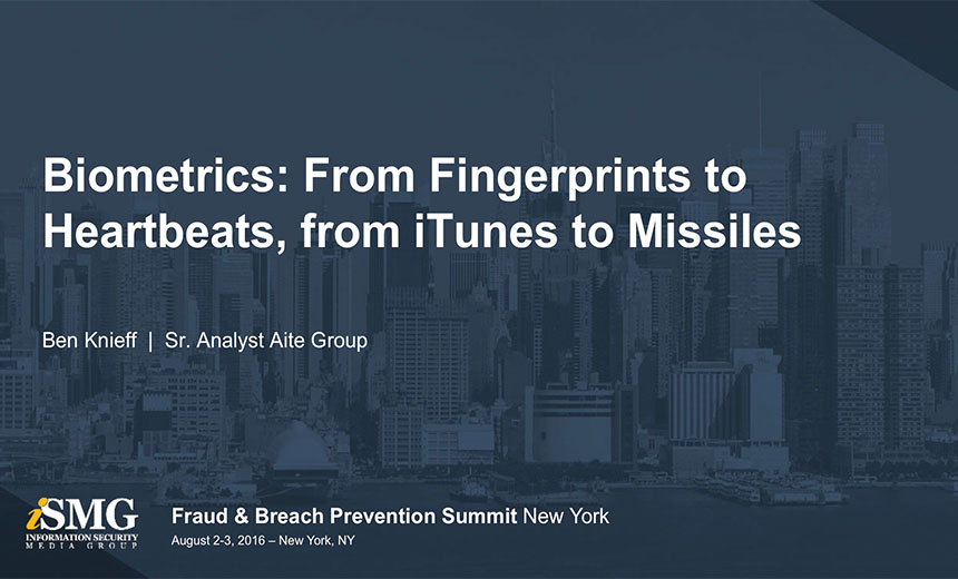 Biometrics: From Fingerprints to Heartbeats, from iTunes to Missiles