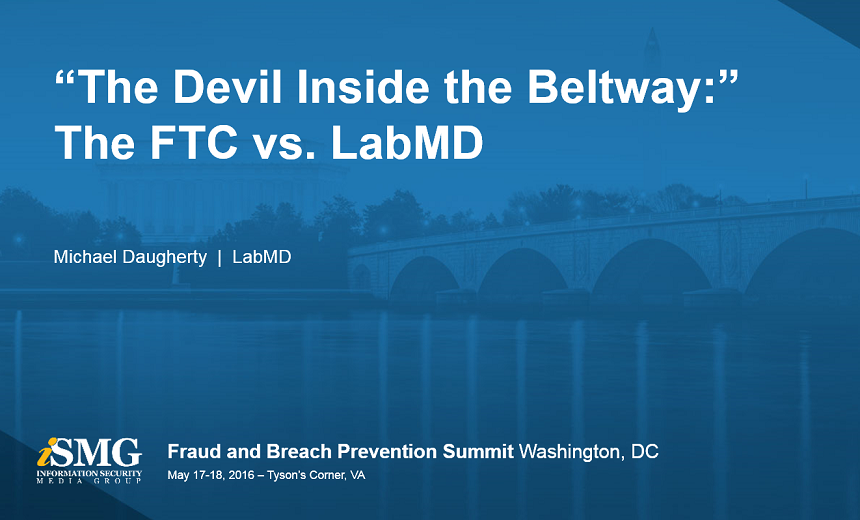 The Devil Inside the Beltway: the FTC vs. LabMD
