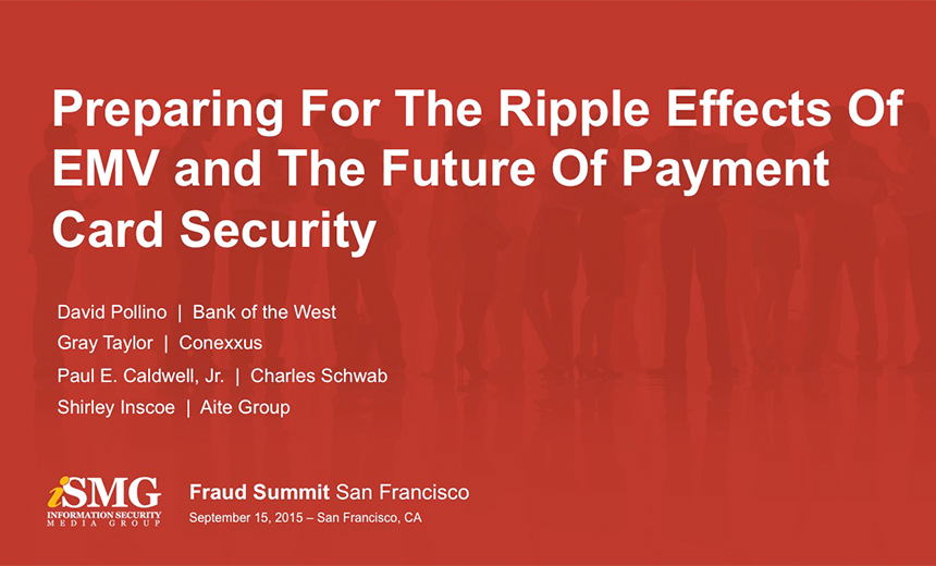 Preparing For The Ripple Effects Of EMV and The Future Of Payment Card Security